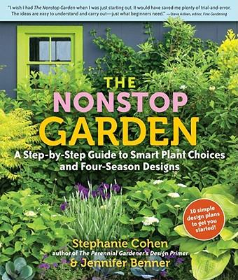The Nonstop Garden By Cohen, Stephanie/ Benner, Jennifer