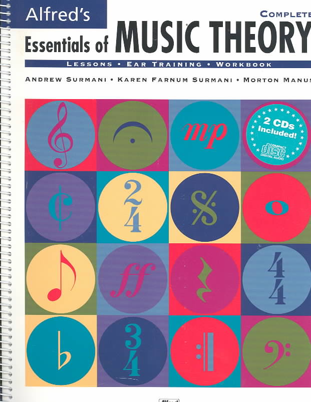 Alfred's Essentials of Music Theory : Complete By Surmani, Andrew/ Surmani, Karen Farnum/ Manus, Morton